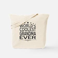 WORLD'S COOLEST GRANDMA EVER Tote Bag