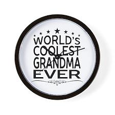 WORLD'S COOLEST GRANDMA EVER Wall Clock