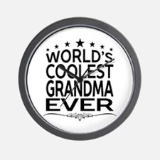 WORLD'S COOLEST GRANDMA EVER Wall Clock