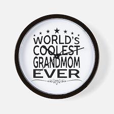 WORLD'S COOLEST GRANDMOM EVER Wall Clock