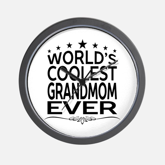 WORLD'S COOLEST GRANDMOM EVER Wall Clock