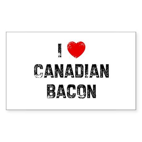 I * Canadian Bacon Rectangle Sticker