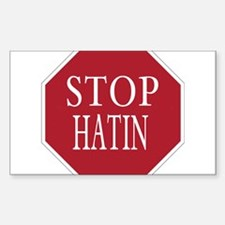 STOP HATING Rectangle Decal