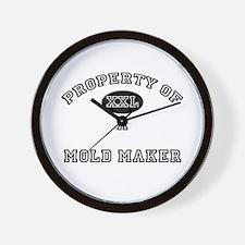 Property of a Mold Maker Wall Clock