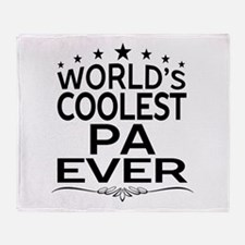 WORLD'S COOLEST PA EVER Throw Blanket