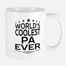 WORLD'S COOLEST PA EVER Mugs