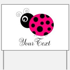Pesronalizable Pink and Black Ladybug Yard Sign