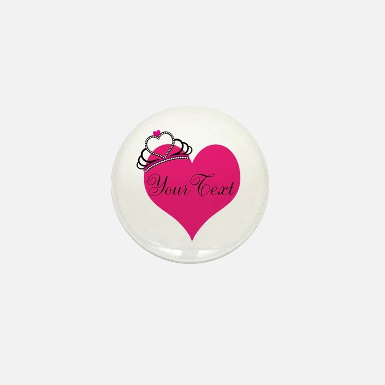 Personalizable Pink Heart with Crown Mini Button