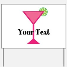Personalizable Pink Cocktail Yard Sign