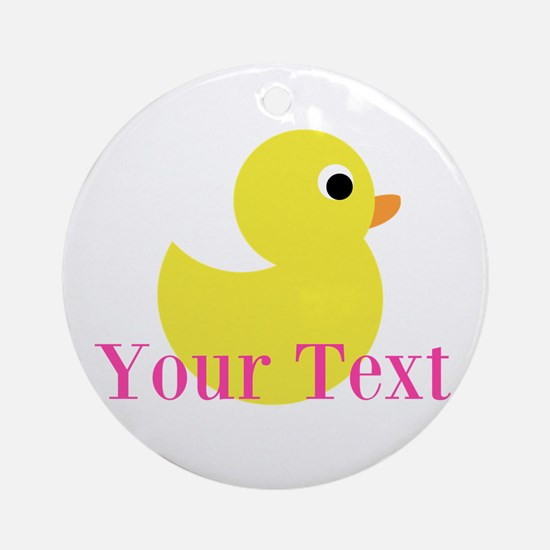 Personalizable Pink Yellow Duck Round Ornament
