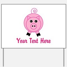 Personalizable Pink Pig Yard Sign