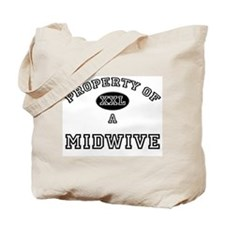 Property of a Midwive Tote Bag