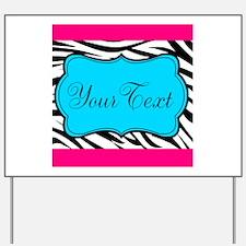 Personalizable Teal Hot Pink Zebra Yard Sign
