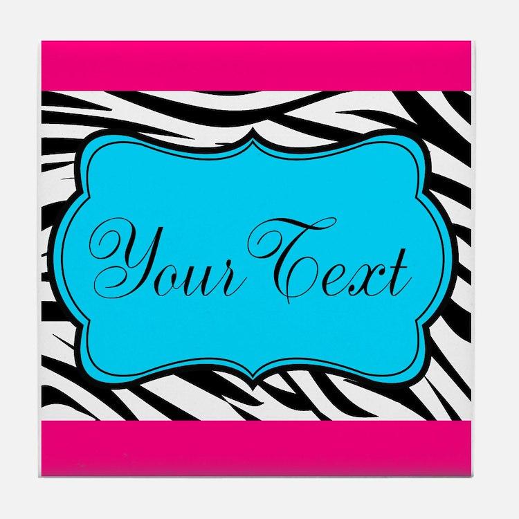 Personalizable Teal Hot Pink Zebra Tile Coaster