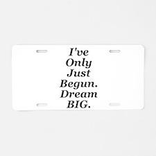 Just Begun Aluminum License Plate