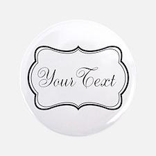 Personalizable Black and White Script Button