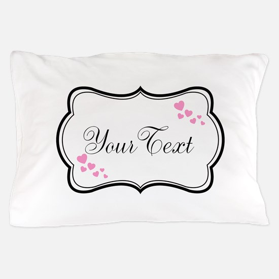 Personalizable Pink Hearts in Black Pillow Case