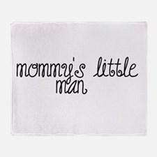 Cute Mommys little man Throw Blanket
