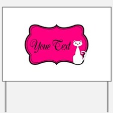 Personalizable White Cat on Hot Pink Yard Sign