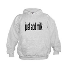 Just Add Milk Hoodie