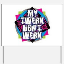 Funny Miley Yard Sign