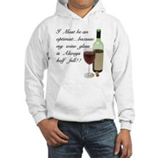Wine Glass Half Full Optimist Hoodie