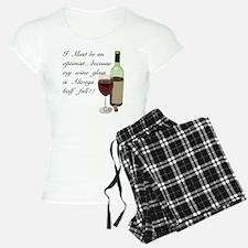 Wine Glass Half Full Optimi Pajamas