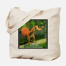 squirrel lost his nuts 2 Tote Bag