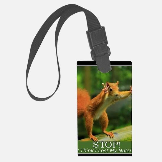 squirrel lost his nuts 2 Luggage Tag