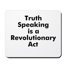 Truth Speaking is a Revolutio Mousepad