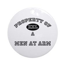 Property of a Men At Arm Ornament (Round)