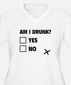 Am I Drunk? T-Shirt