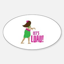 Lets Luau Decal