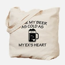 As Cold As My Ex's Heart Tote Bag