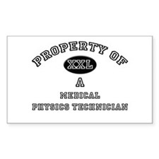 Property of a Medical Physics Technician Decal