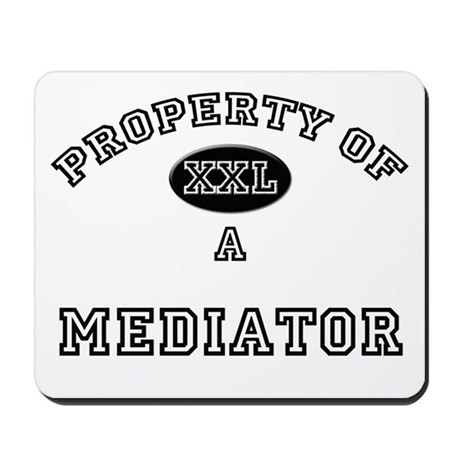 Property of a Mediator Mousepad