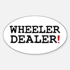 WHEELER DEALER! Decal