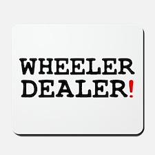 WHEELER DEALER! Mousepad