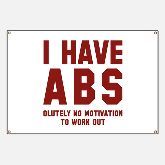 I Have Abs Banner