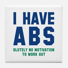 I Have Abs Tile Coaster