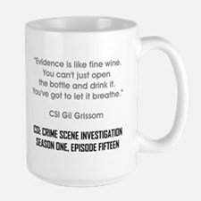 EVIDENCE IS LIKE... Mugs