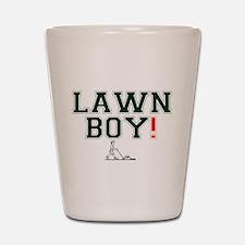 LAWN BOY! Shot Glass