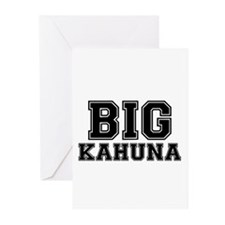BIG KAHUNA Greeting Cards