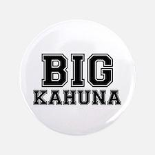 BIG KAHUNA Button