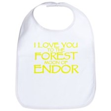 I LOVE YOU TO THE FOREST MOON OF ENDOR Bib
