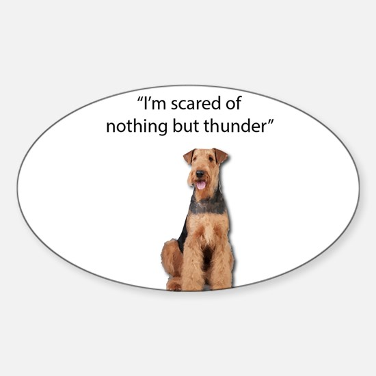 Tough Airedale is Scared of Thunder Decal