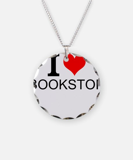 I Love Bookstores Necklace