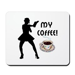 My Coffee Mousepad