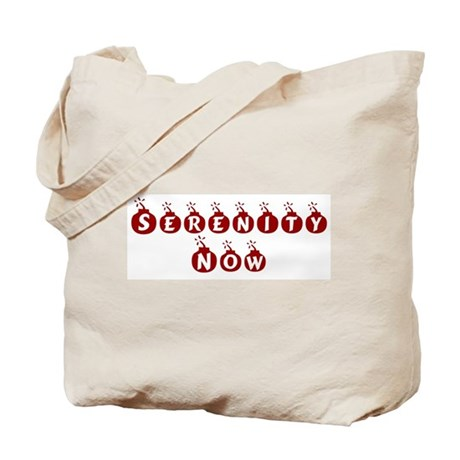 Serenity Now! Tote Bag