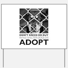 Shelter Dog Yard Sign